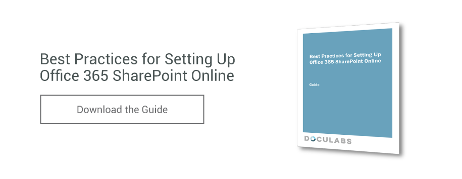 Guide - Best Practices for Setting Up Office 365 SharePoint Online