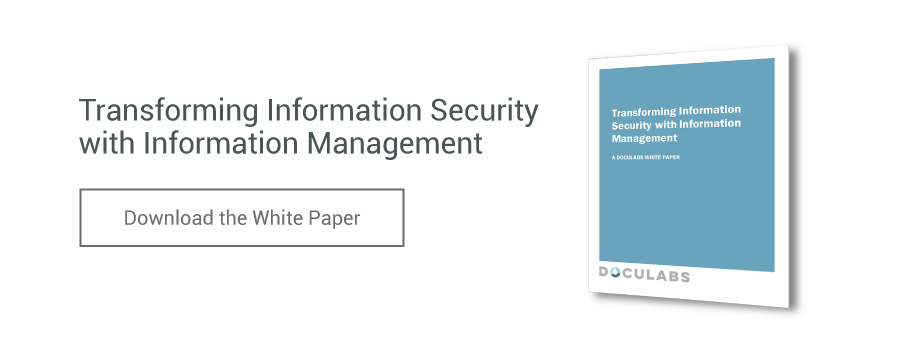 Transforming Information Security With Information Management White Paper